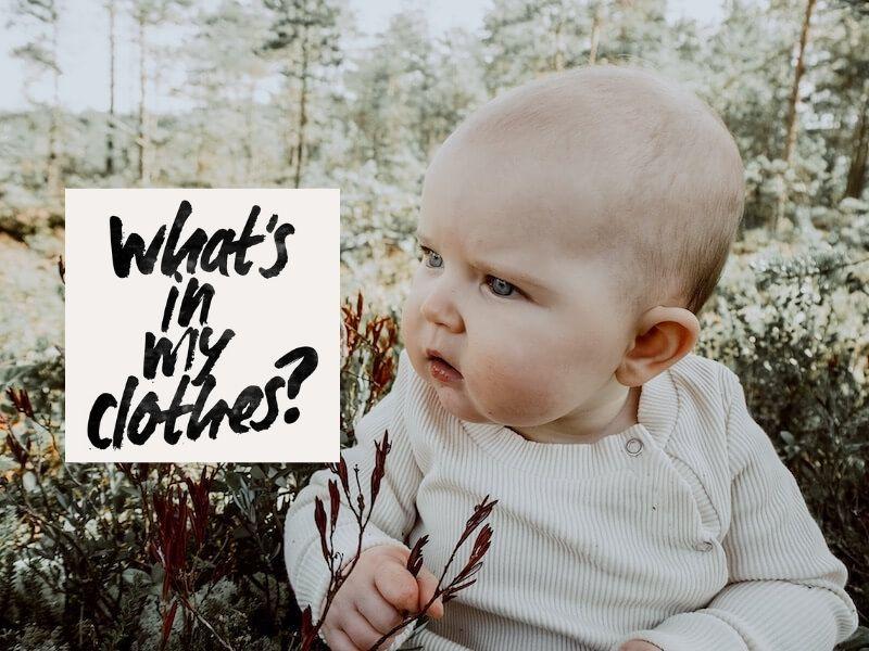 Fashion revolution, vauva istuu varvikossa ja ihmettelee, kuvatekstinä what's in my clothes